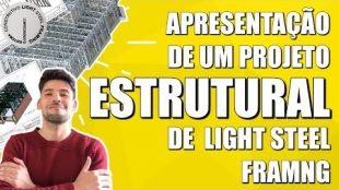 Apresentação de um Projeto Estrutural de Light Steel Framing